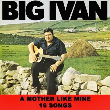 Big Ivan - A Mother Like Mine.jpg