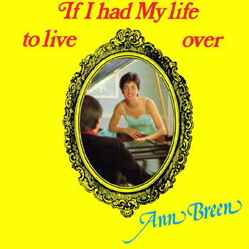 Ann Breen - If I Had My Life to Live Over.jpg