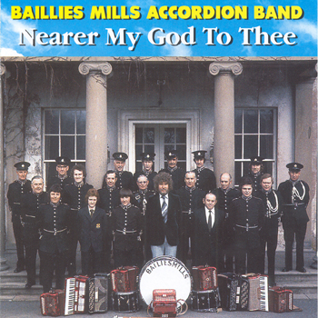 Baillies Mills Accordion Band - Nearer My God to Thee.jpg