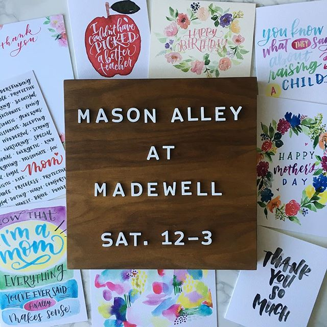 Join me THIS SATURDAY for sips, treats and shopping at a special in-store event at @madewell at the @westfieldtopanga mall. Mason Alley will be a featured vendor (again!) from 12-3pm. It would be so great to see some of you there! You can pick up a little something for Mom (or treat yourself!). I'll have these cards as well as some prints and other handlettered gems. I'll be there in my fave jeans—The Roadtripper—come by and try on a pair and see what all the fuss is about (they're the BEST!). Oh, and stay tuned—in the next couple of days, I'm going to be hosting a little giveaway with my friends from Madewell. You won't want to miss it!