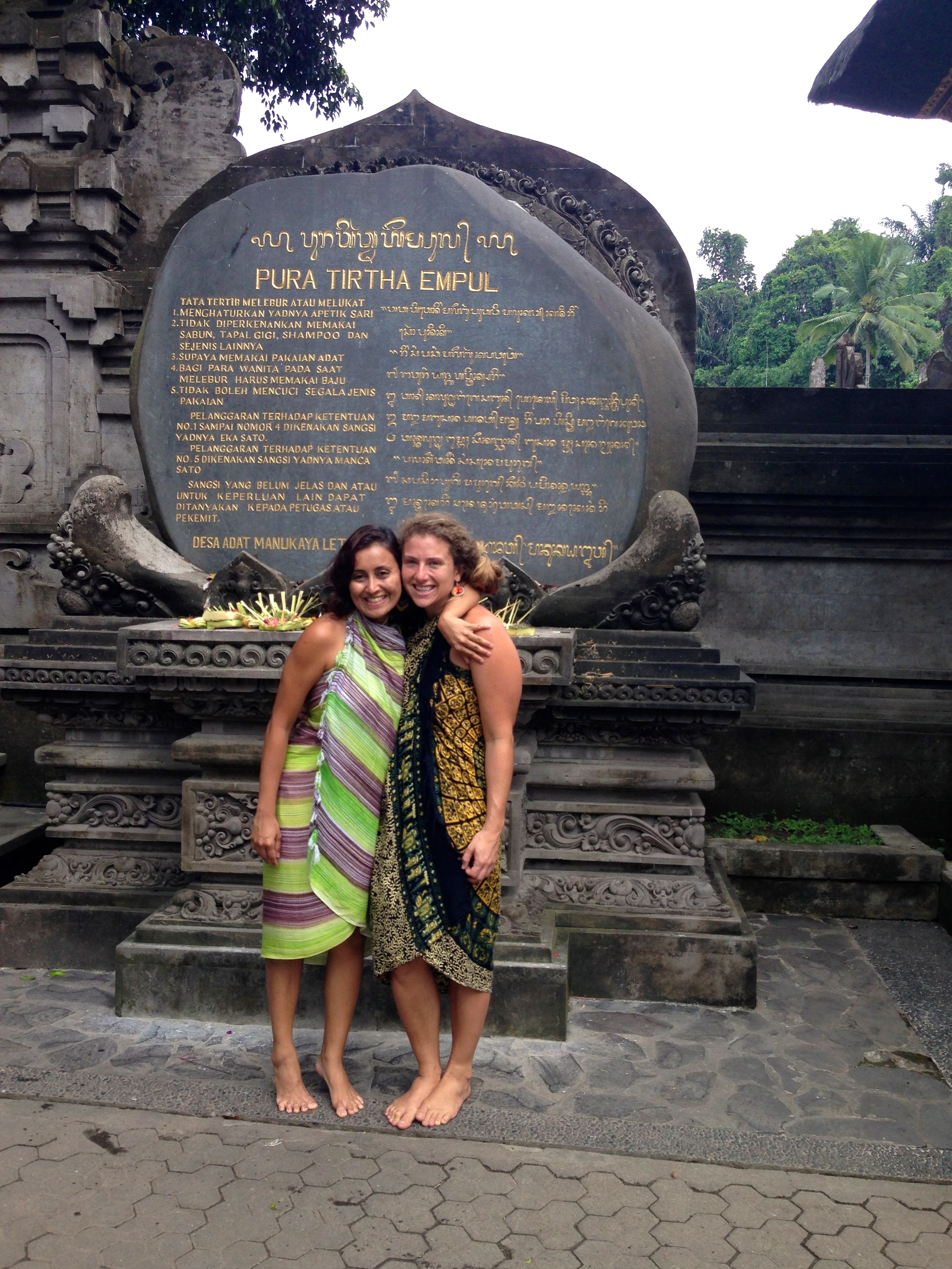Getting ready to enter the purifying & sacred waters from natural springs at the Pura Tirta Empul (temple)... what a tremendous experience.  Pictured with Swashna, one of the SYS students, and beautiful soul!