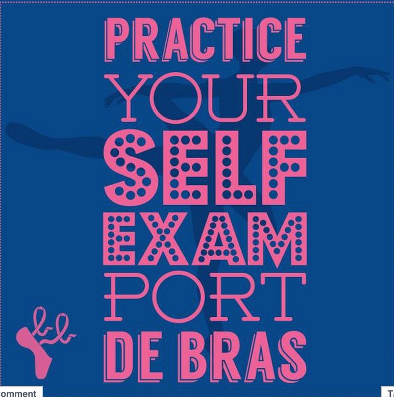 The Bald Ballerina reminds us each month to practice precautionary self exams for potential breast cancer warning signs.