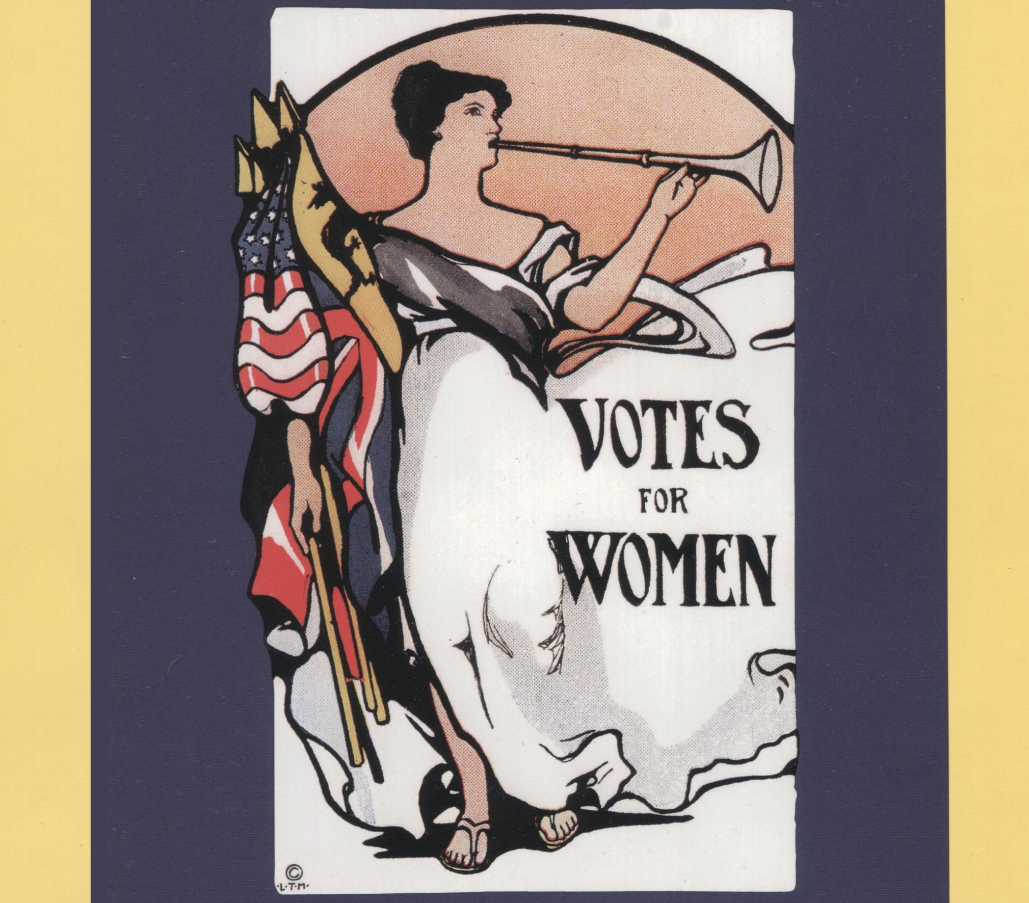 VOTES FOR WOMEN ~ UNFINISHED BUSINESS
