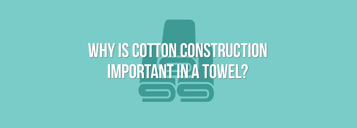 Cotton Towel Construction.jpg