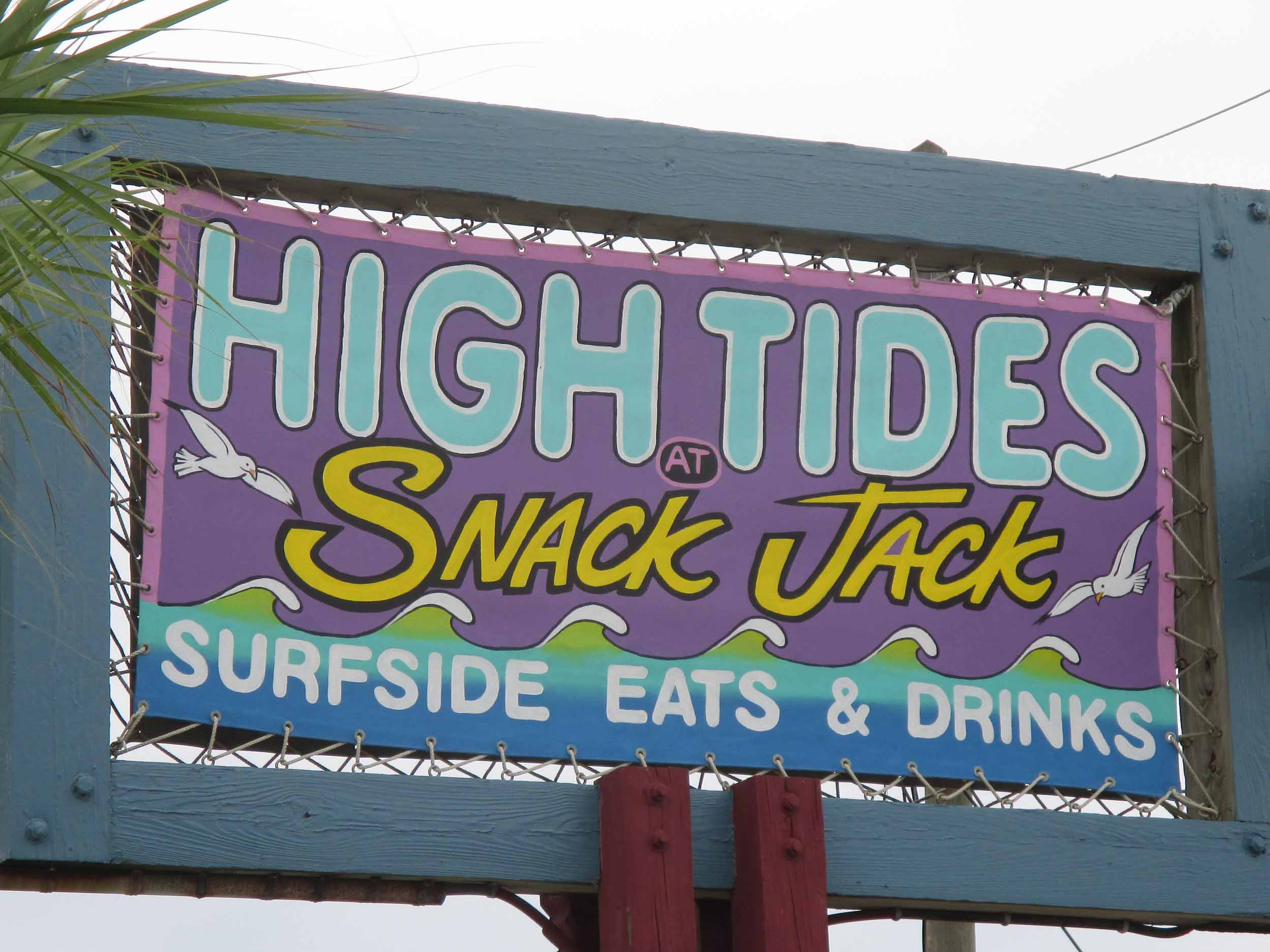 High Tides at Snack Jack Sign