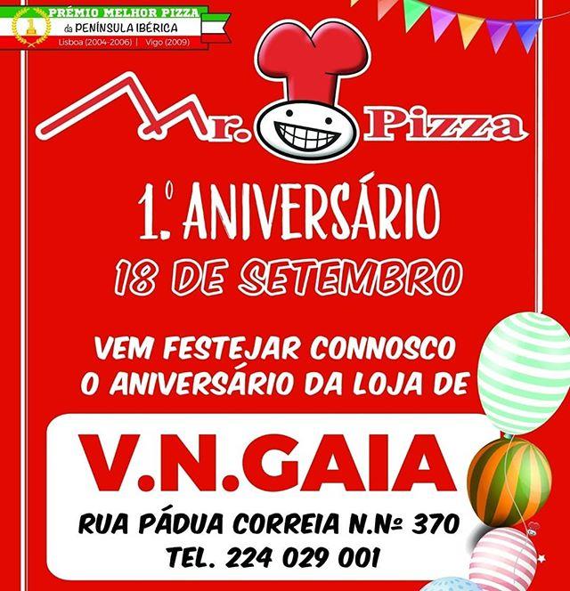 Vila Nova de Gaia Parabéns pelo 1. Aniversário!!! Vem comemorar este dia com a nossa equipa... Sempre Tradizionale... #vngaia #gaia #mrpizza #mrpizzapt #pizza #pizzas
