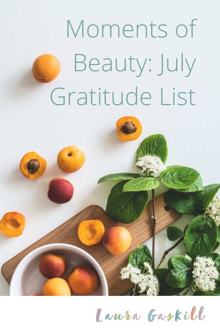 Moments of Beauty: July Gratitude List