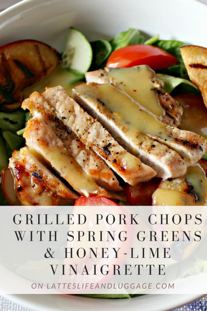 Grilled_Pork_Chops_Spring_Greens_Honey_Lime_Vinaigrette_Lattes_Life_Luggage.png