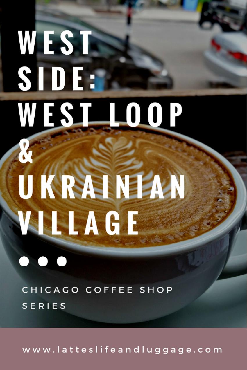 Chicago Coffee Shop Series - West Loop_Ukrainian Village.png