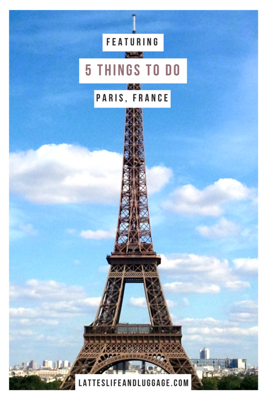 5 Things to Do In Paris.png