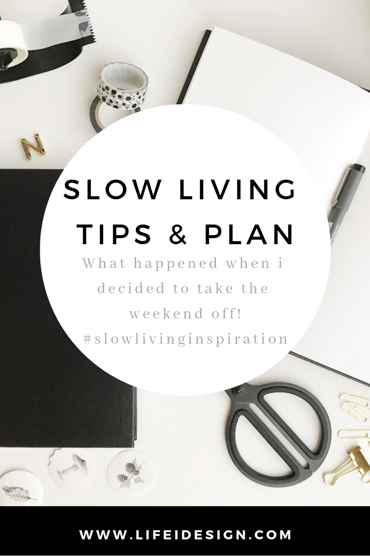 Here's my slow living plan!