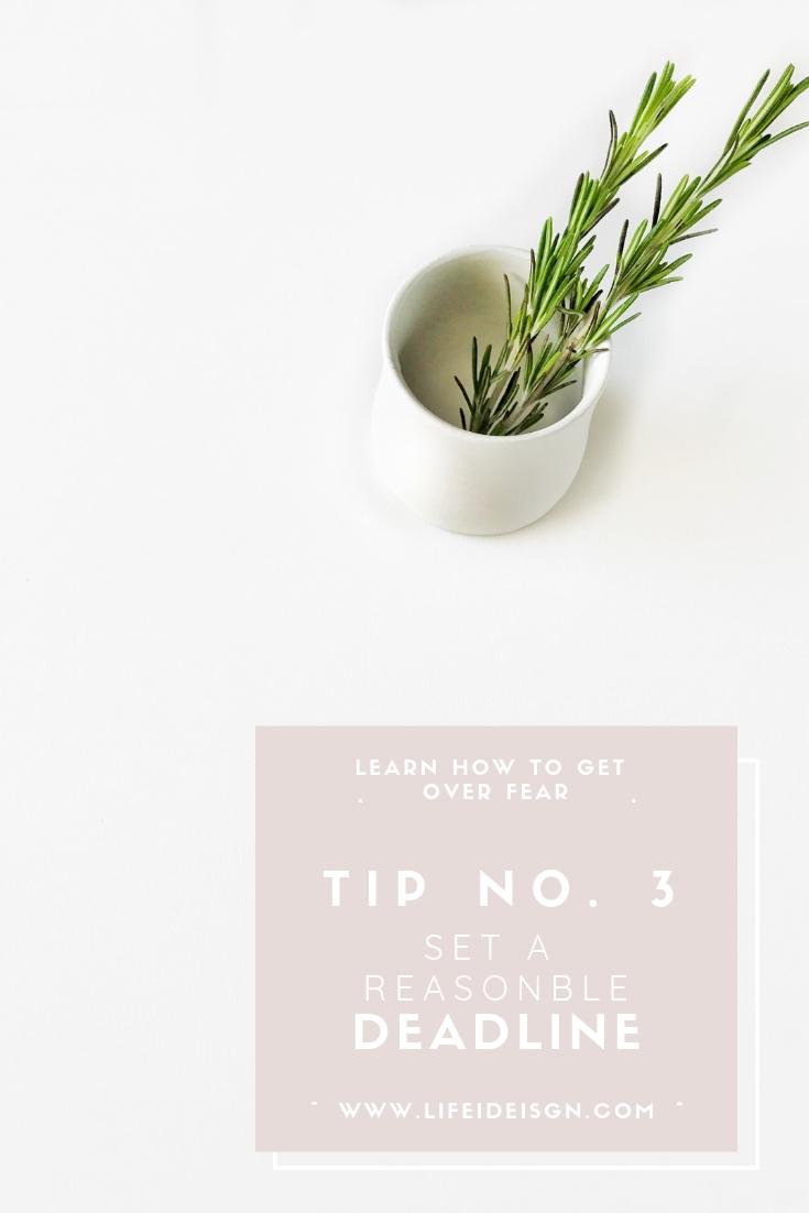 No. 3 SET A REASONABLE DEADLINE