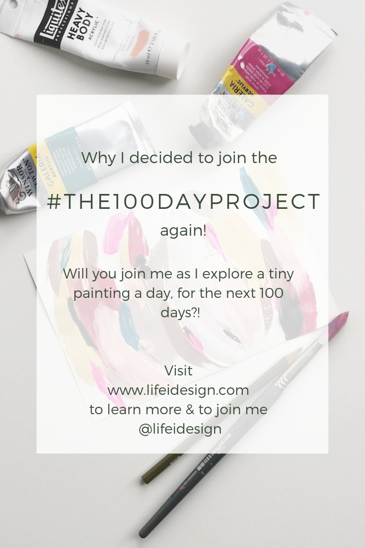 Why I decided to join the #the100dayproject - again!