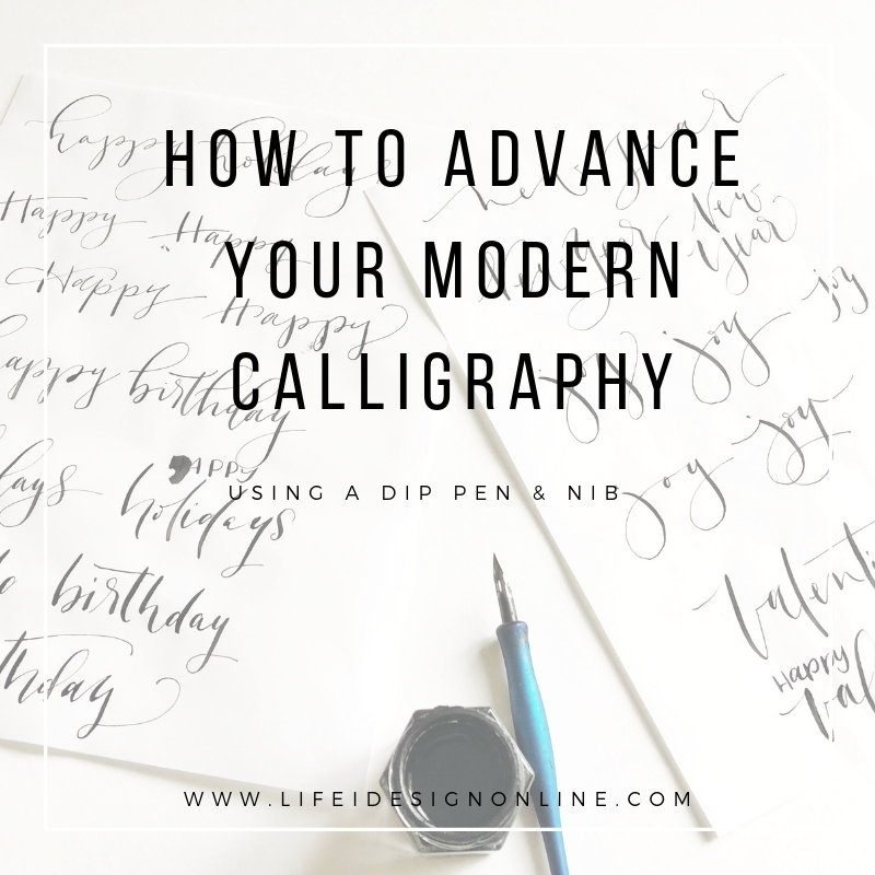 How to Advance your Modern Calligraphy.jpg
