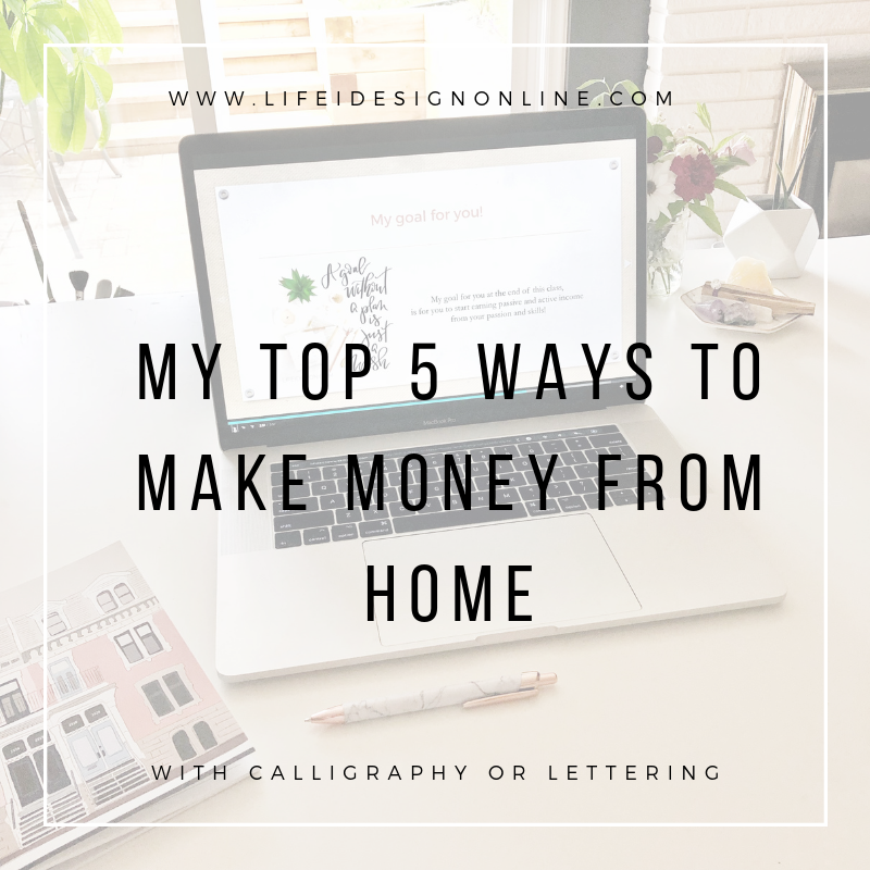 my top 5 ways to make money from home.png