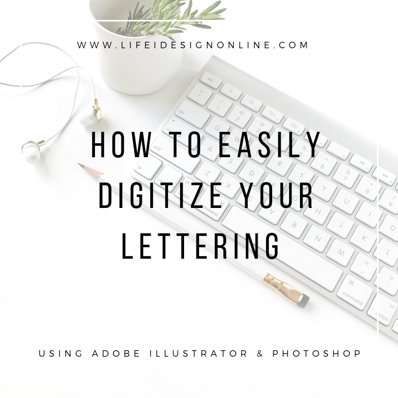 how to digitize your lettering.jpg