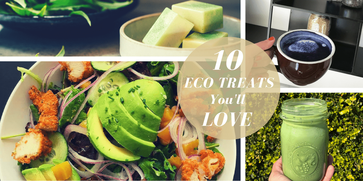 10 Eco Treats You'll Love (Right Now).png