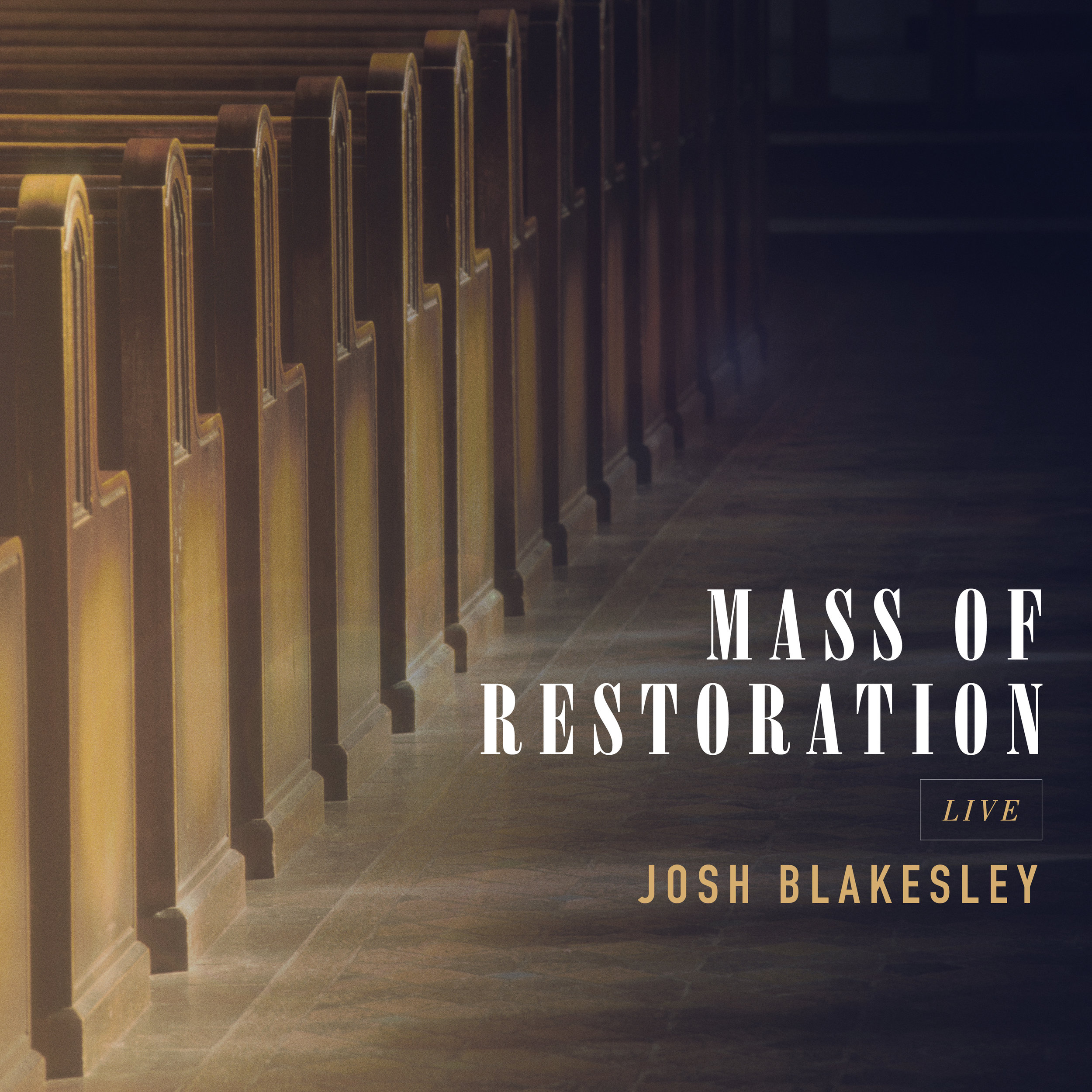 Josh Blakesley_Mass of Restoration_Live_FINAL.jpg