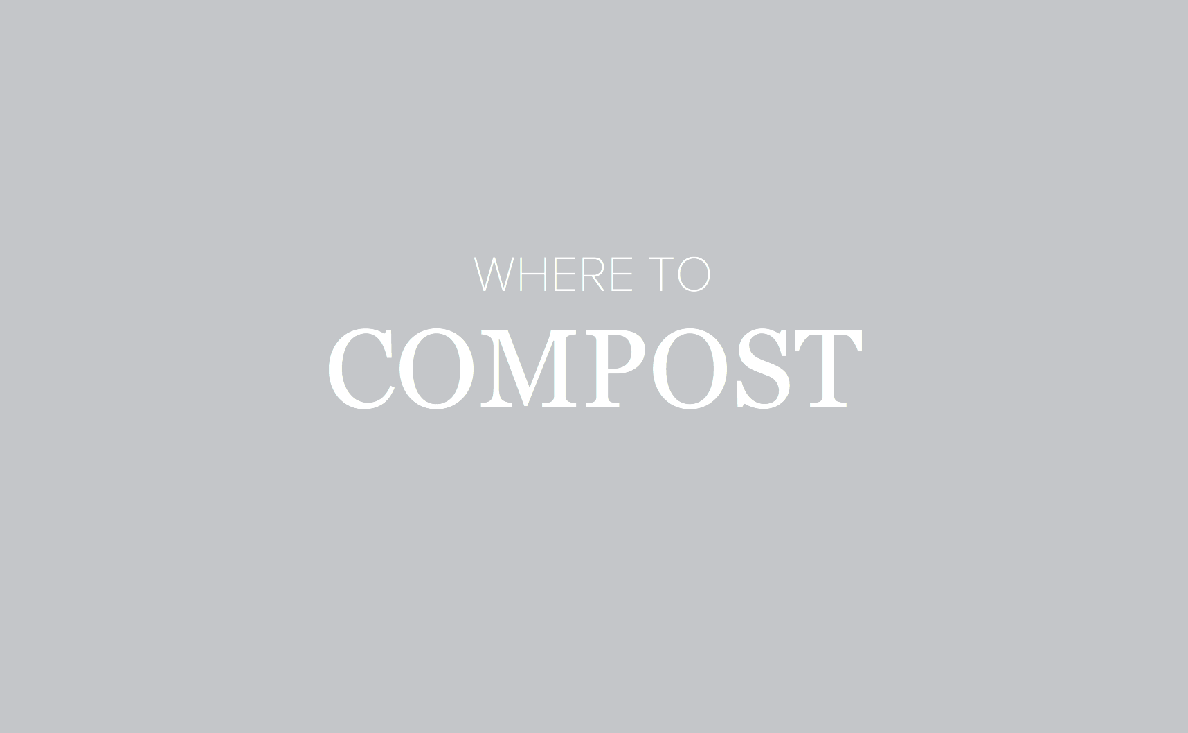 Where to compost in Connecticut: a state-by-state guide to staying zero waste | Litterless