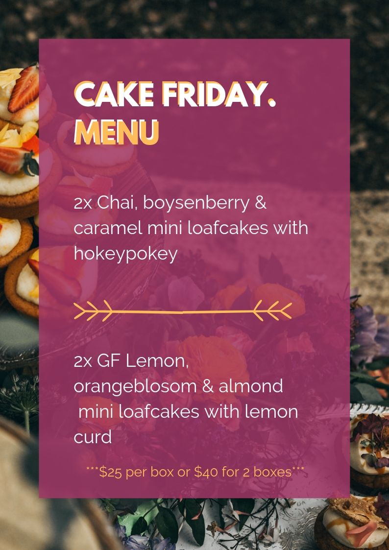 CAKE FRIDAY MENU WANAKA CAKES