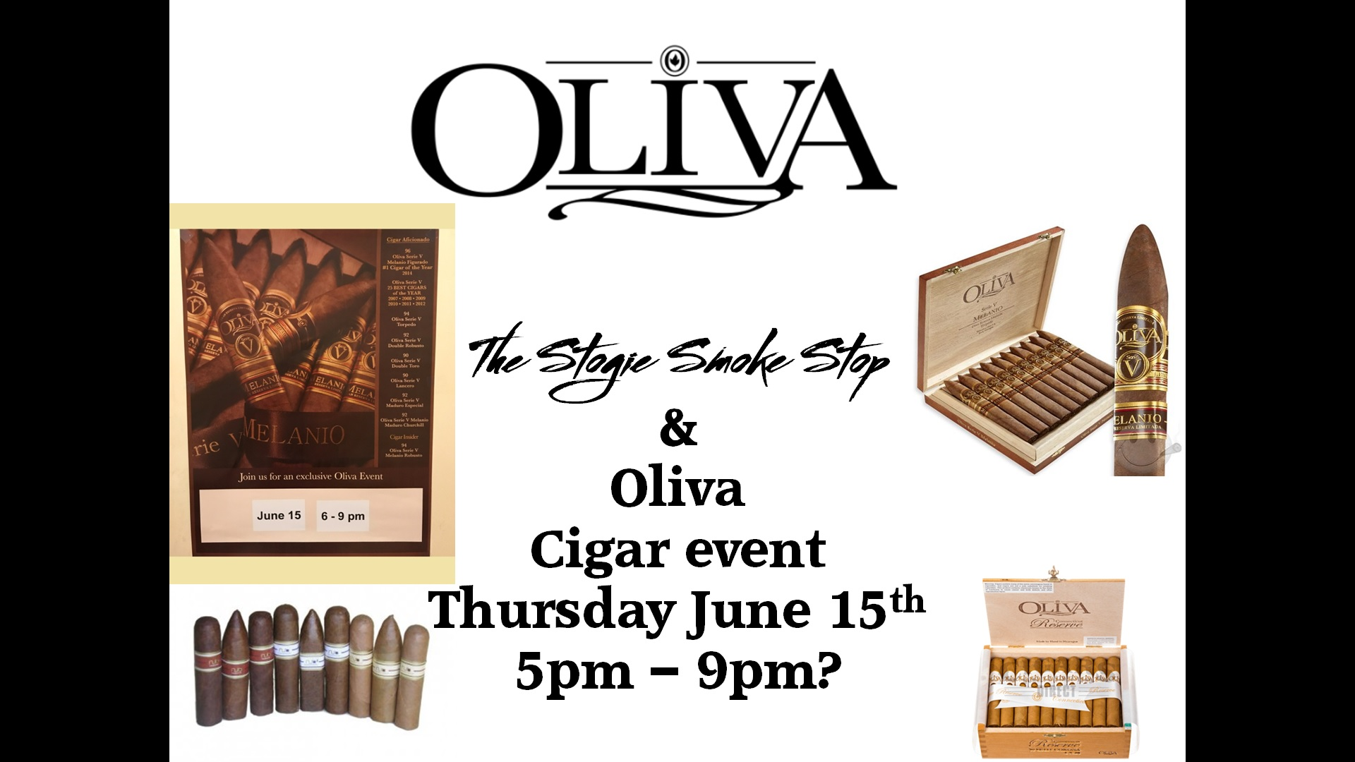 Oliva Cigar Event June 15th 5 - 9 pm
