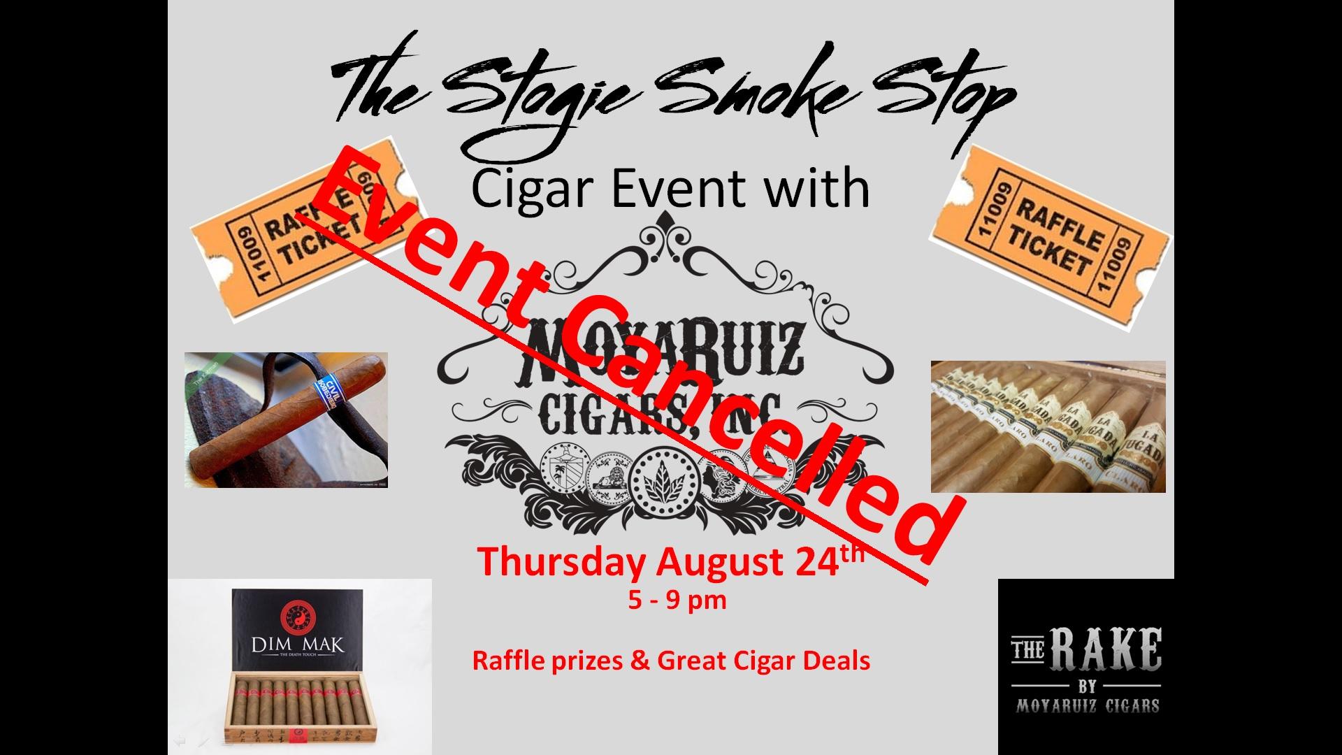 MoyaRuiz Cigar Event w/ Nelson Ruiz, Will re-schedule in September