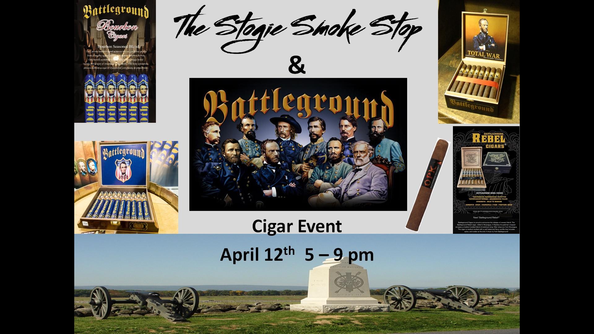 Battleground Cigar Event April 12th 5 - 9 pm