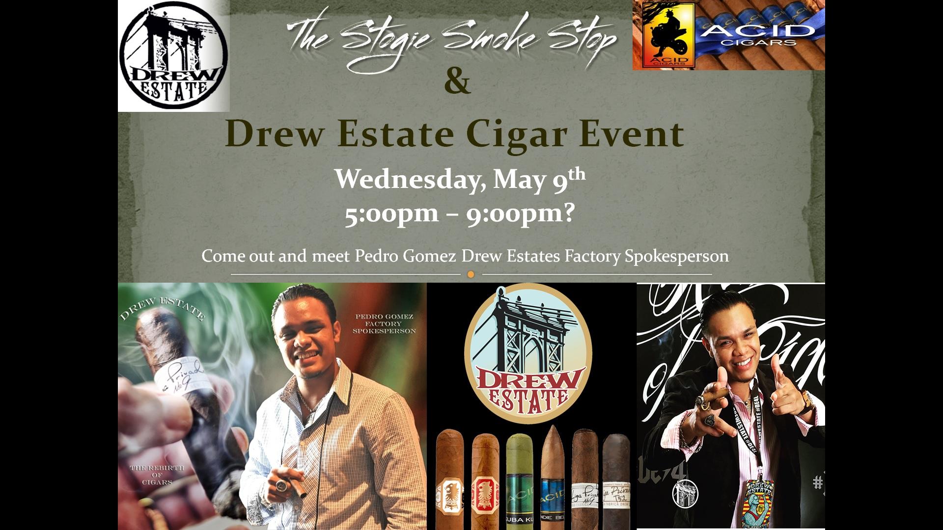 Drew Estate Cigar Event w/ Pedro Gomez, Factory Spokesperson