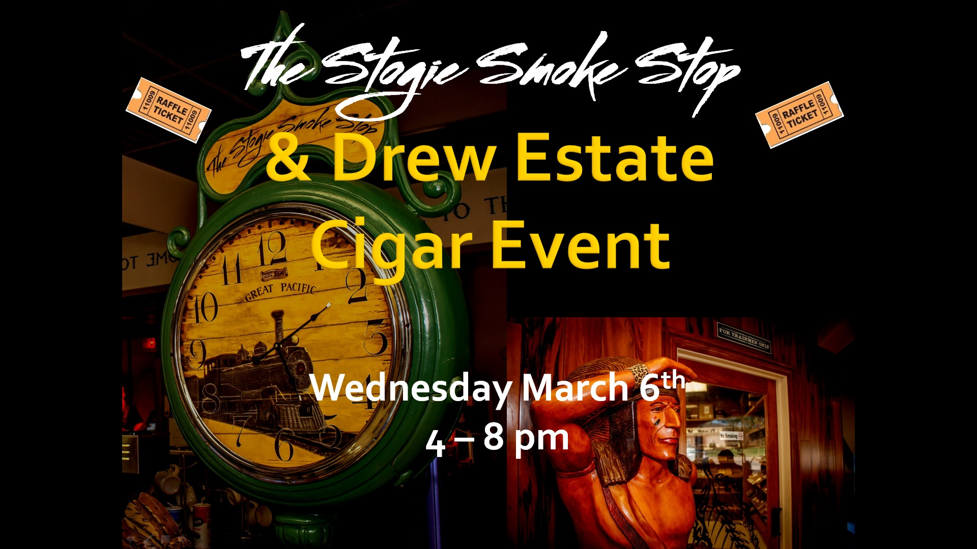 Drew Estate Cigar Event Wed. March 6th 4 - 9 pm