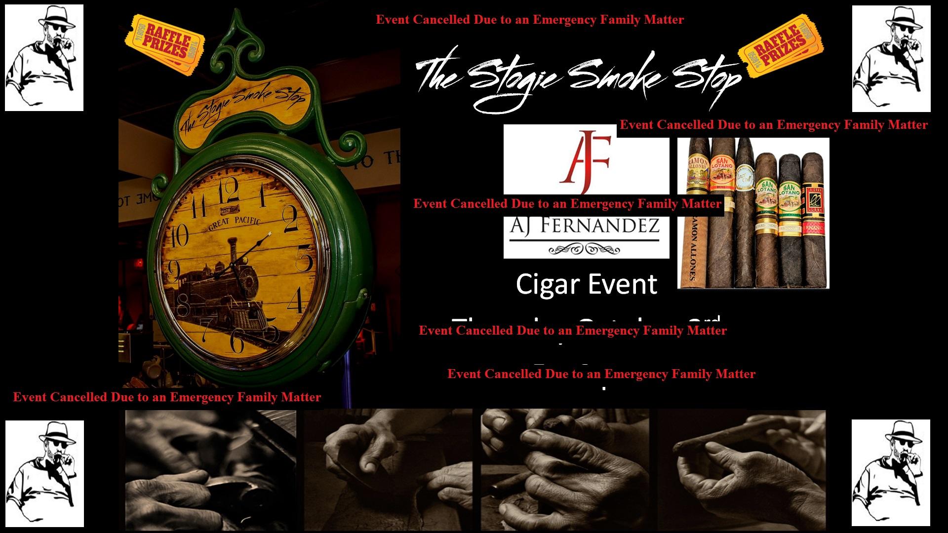 A J Fernandez Cigar Event Cancelled