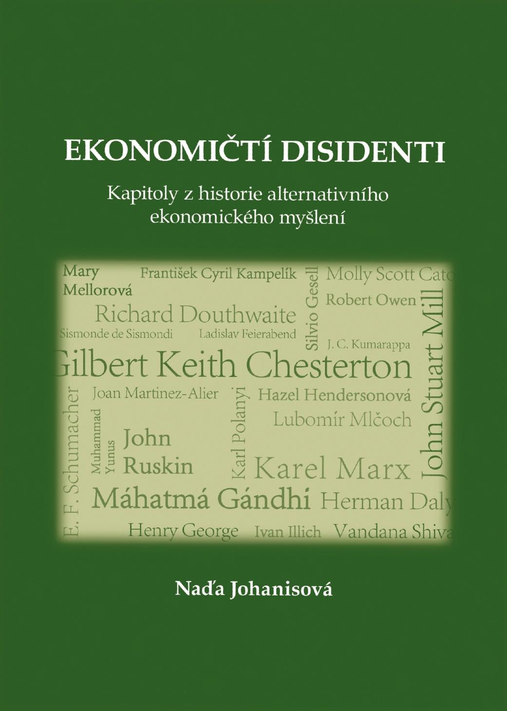 Ekonomickí disidenti,  kniha, ktorá predstavuje 24 svetových a českých osobností, ktoré se svojim vkladom navždy zapísali do dejín ekonómie. Ich myšlienky však neboli plne prijaté stredoprúdovou ekonómiou. Naďa Johanisová, foto: kosmas.cz
