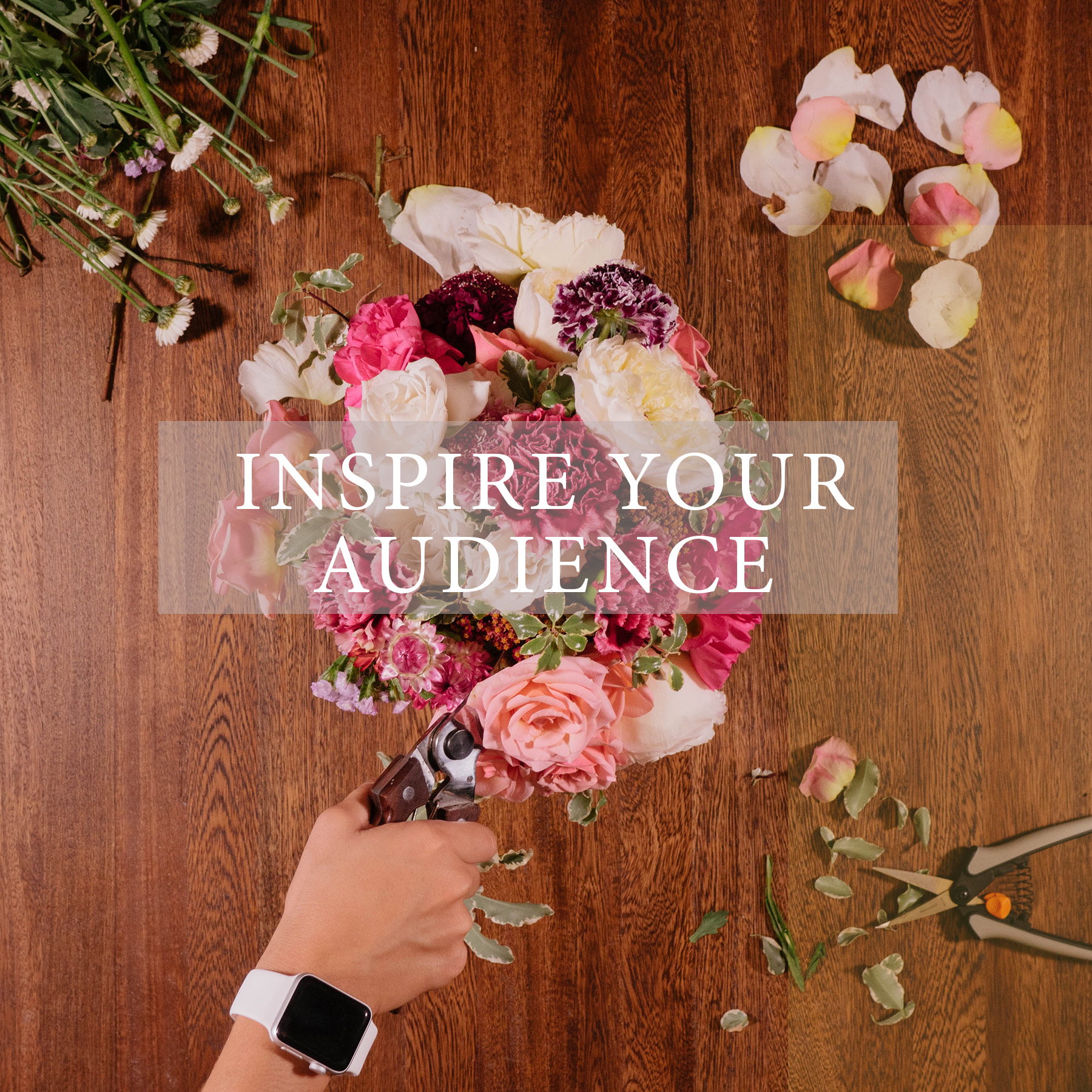 INSPIRE YOUR AUDIENCE.jpg