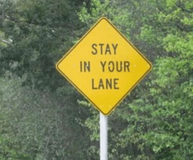 stay in your lane sign