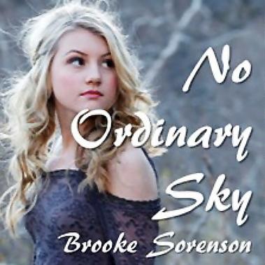 Brooke Sorenson - No Ordinary Sky
