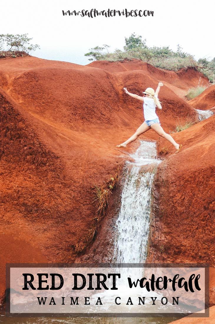 Red Dirt Waterfall Kauai + SaltWaterVibes