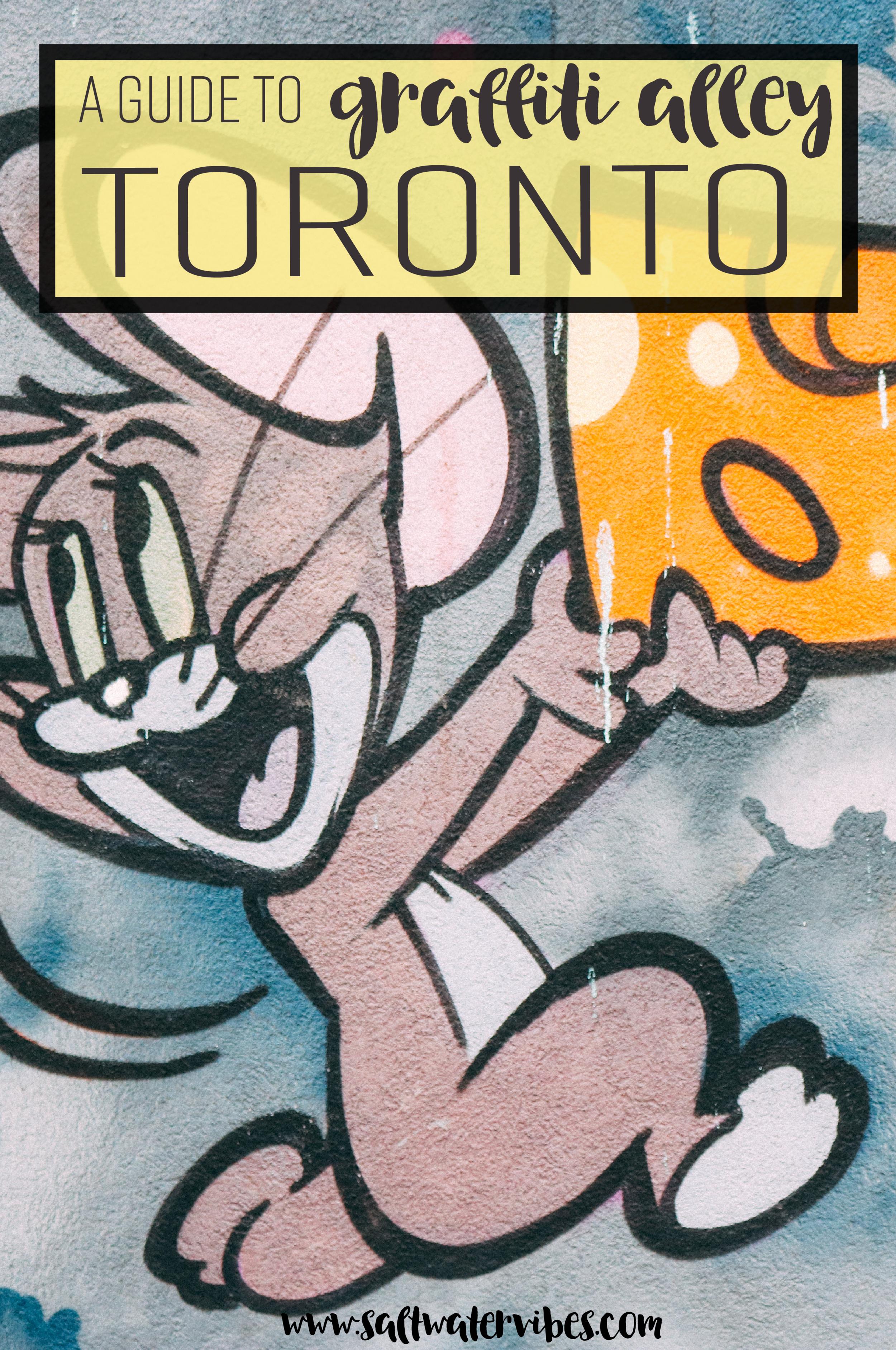 Graffiti Alley Toronto + SaltWaterVibes