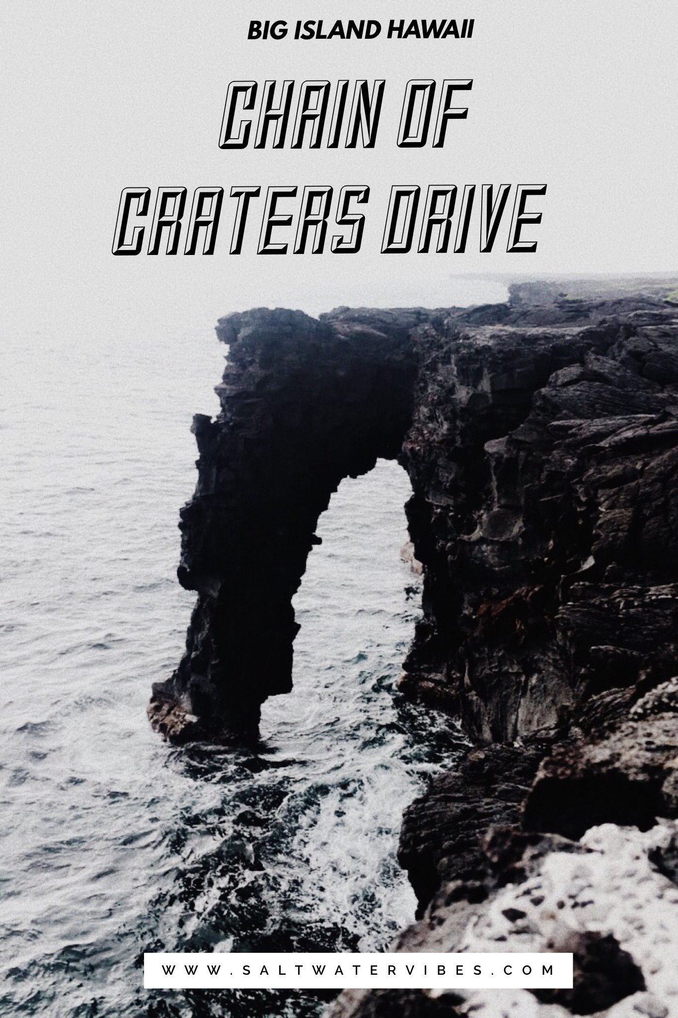 Chain of Craters Drive Big Island Volcano National Park + SaltWaterVibes