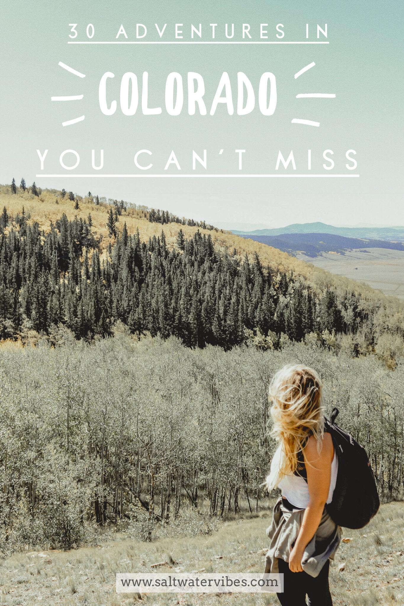 30 Colorado Adventures + SaltWaterVibes