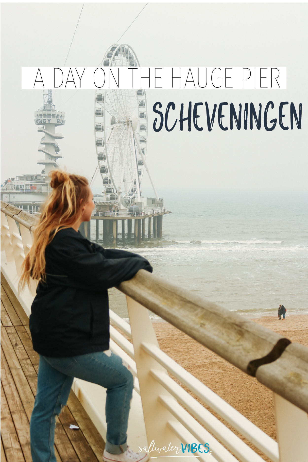 A Day On The Hague Pier | SaltWaterVibes