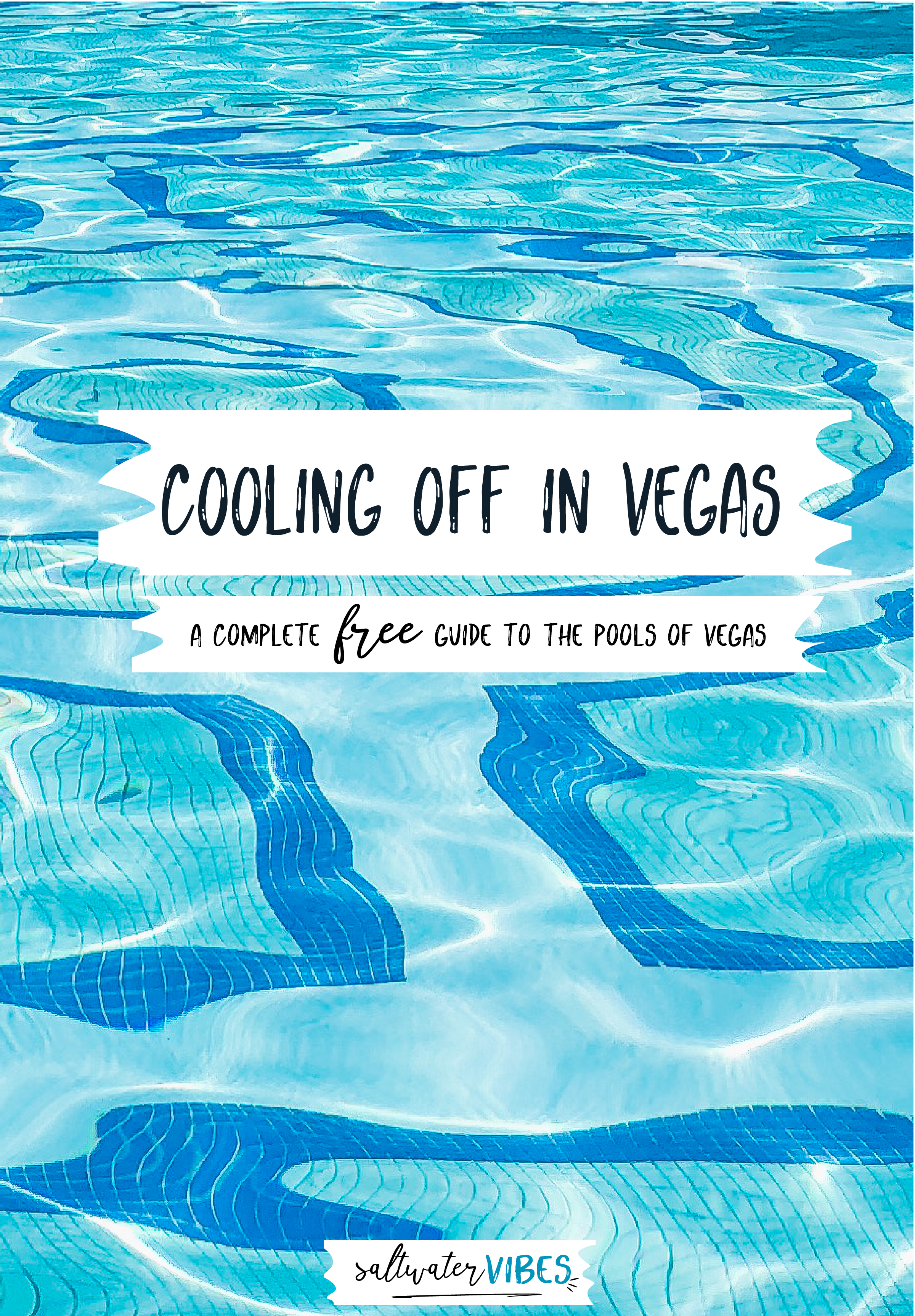 FREE GUIDE: Cooling Off In Las Vegas  - everything you need to know about sitting poolside on the strip - from prices, to hours and where to go for free, I've got you covered