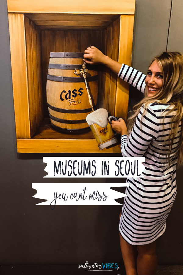 Three Museums Not To Miss In Seoul | SaltWaterVibes