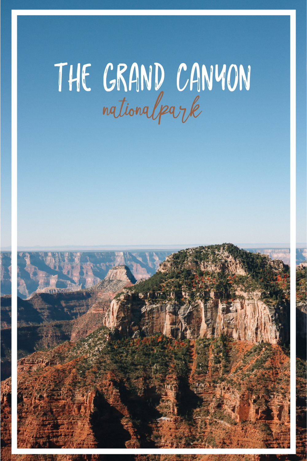 The Grand Canyon National Park | SaltWaterVibes