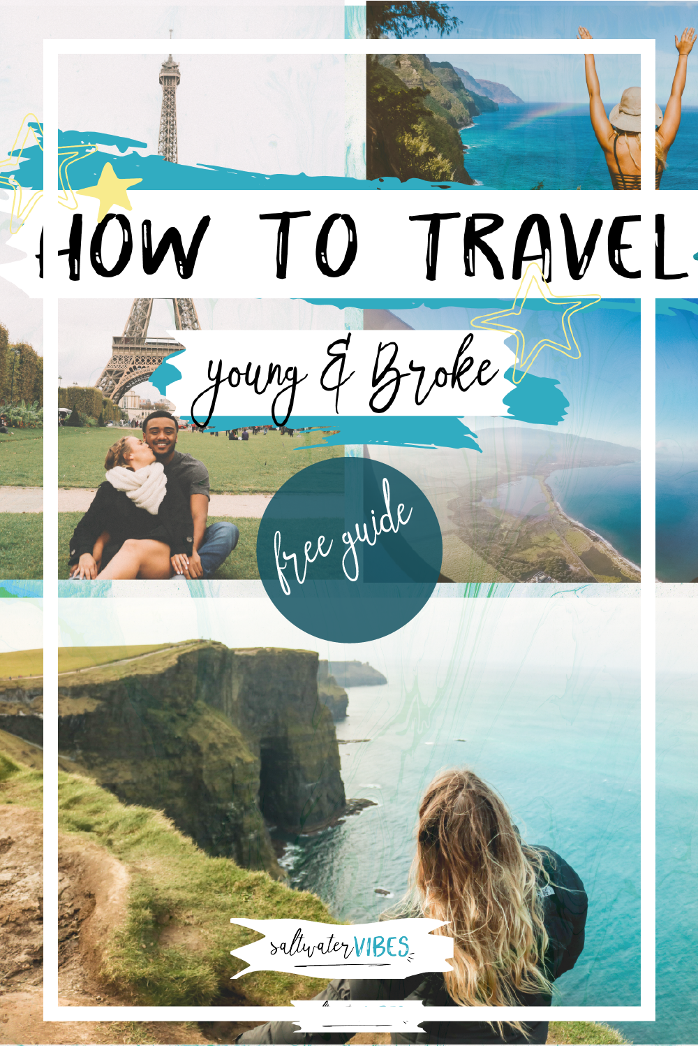 How To Travel Young and Broke Free   SaltWaterVibes
