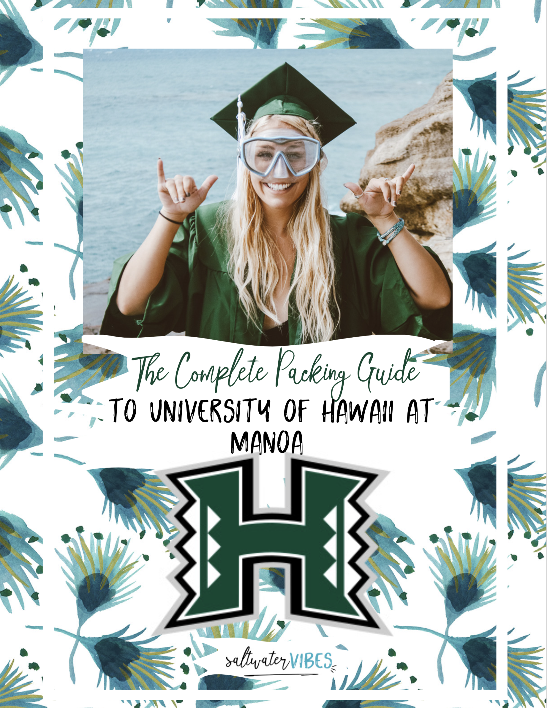 DOWNLOAD YOUR FREE UH MANOA PACKING LIST - this guide is full of everything you need to get ready for life at uh