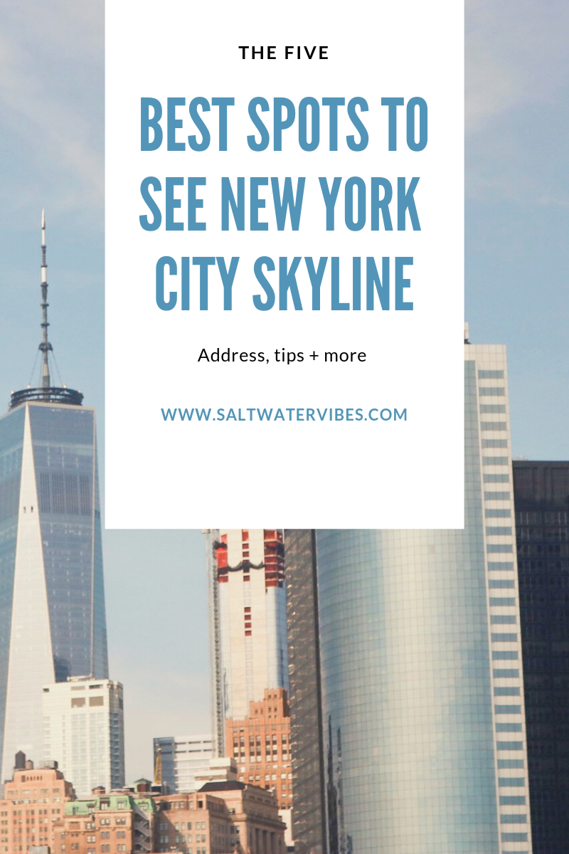 5 Best Places to See NYC Skyline | SaltWaterVibes