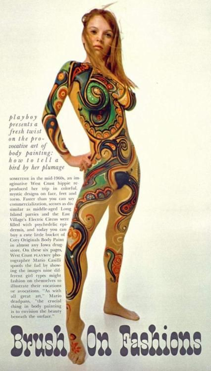Playboy magazine even featured body art in the 60s