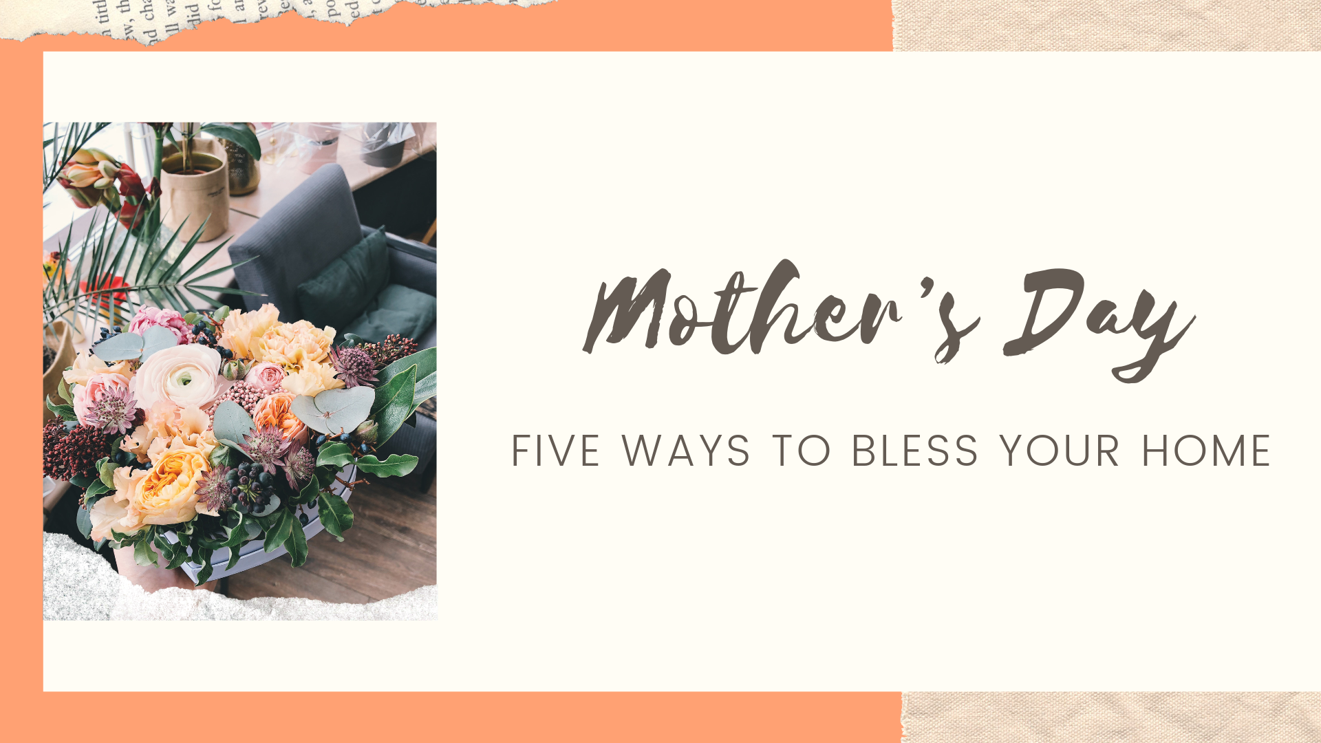 ICA Kyiv Sunday, May 12, 2019. Mother's Day: 5 Ways To Bless Your Home