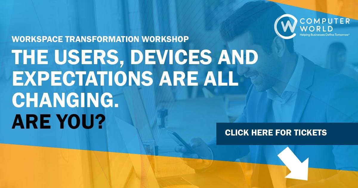 Workspace Transformation Workshop — ComputerWorld