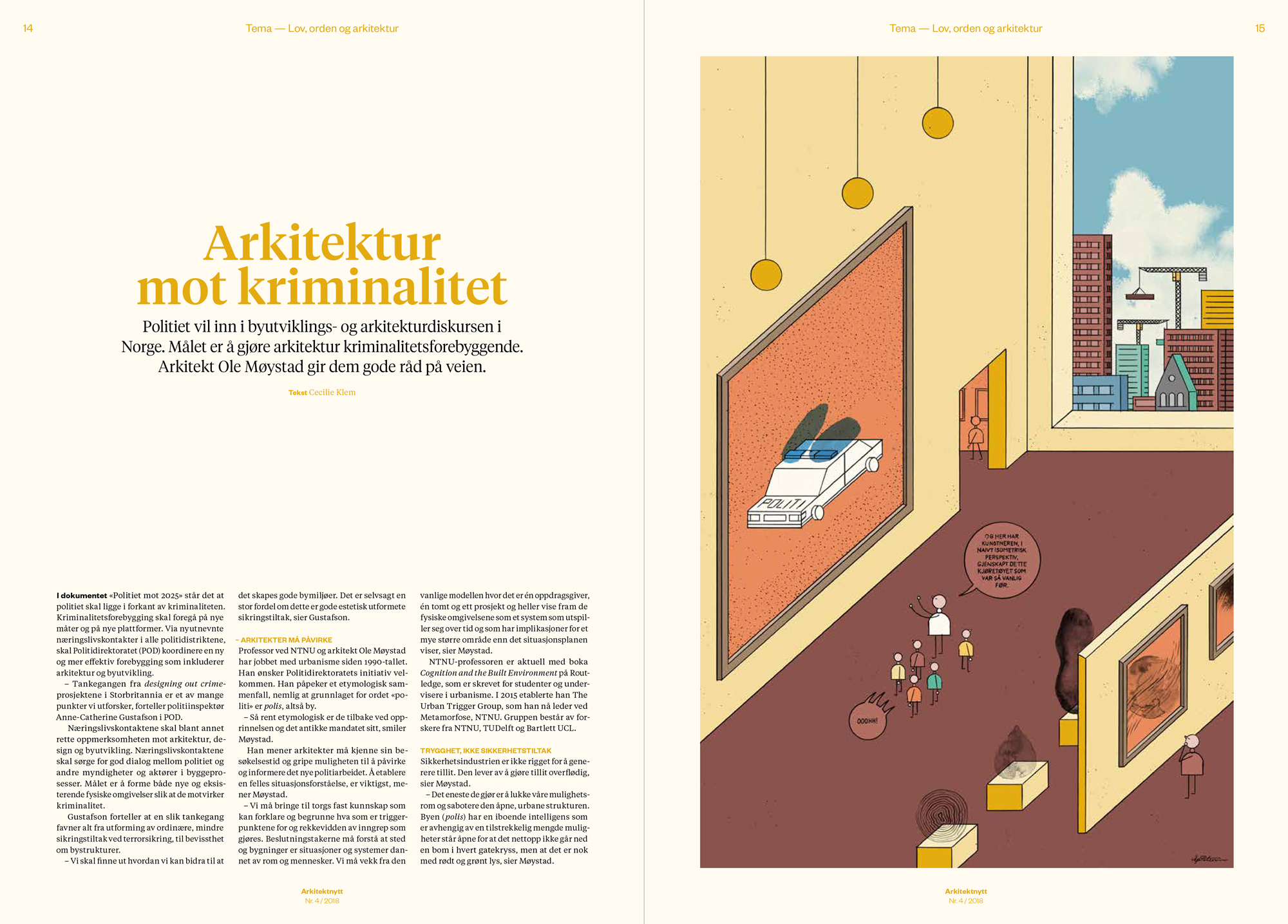 Cover and opening spread. Magazine visual identity by   Bielke&Yang    and editorial design by    Erland Banggren   .
