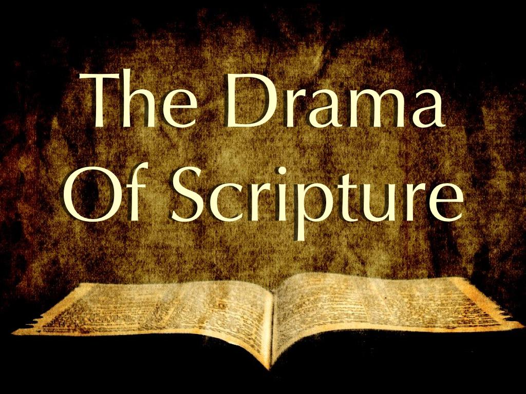 Drama Of Scripture Slides.001.png